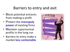 Barriers to Entry.